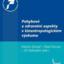 Pohybové a zdravotní aspekty v kinantropologickém výzkumu