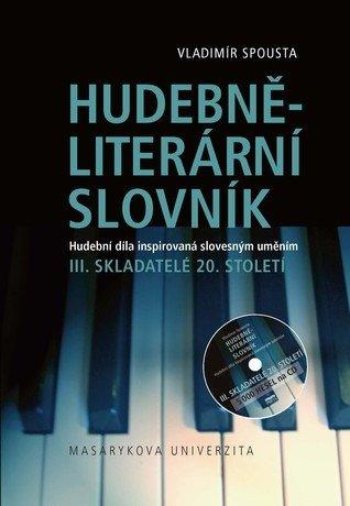 Hudebně-literární slovník III. Skladatelé 20. století