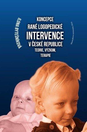 Koncepce rané logopedické intervence v České republice - defekt