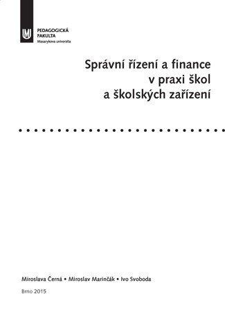 Správní řízení a finance v praxi škol a školských zařízení