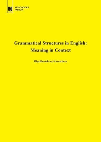 Grammatical Structures in English: Meaning in Context