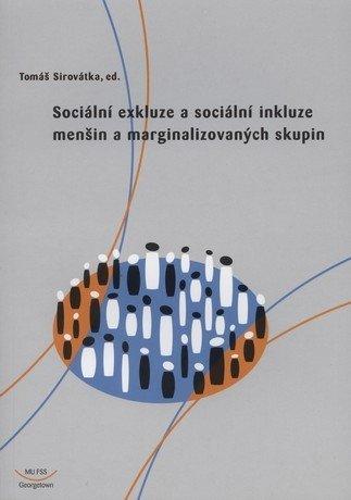 Sociální exkluze a sociální inkluze menšin a marginalizovaných skupin