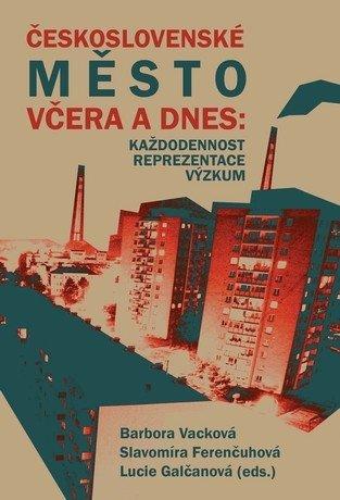 Československé město včera a dnes