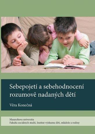 Sebepojetí a sebehodnocení rozumově nadaných dětí