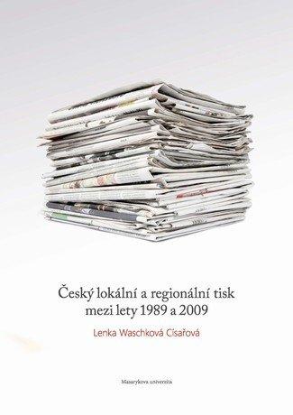 Český lokální a regionální tisk mezi lety 1989 a 2009 - defekt