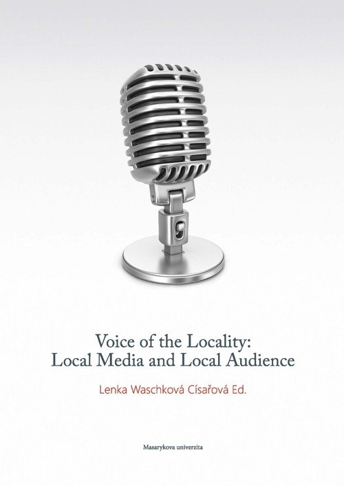 Voice of the Locality: Local Media and Local Audience