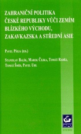 Zahraniční politika České republiky vůči zemím Blízkého Východu, Zakavkazska a Střední Asie