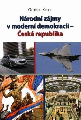 Národní zájmy v moderní demokracii – Česká republika