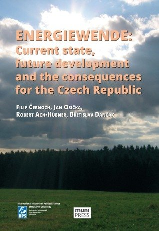 Energiewende: Current state, future development and the consequences for the Czech Republic