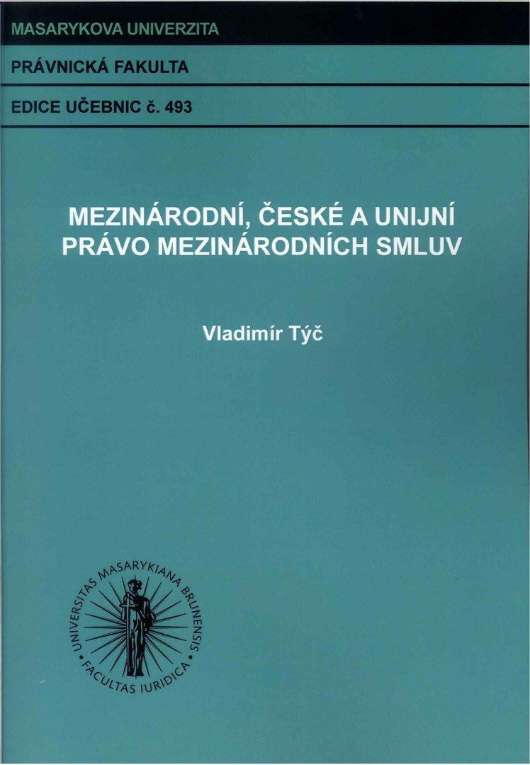 Mezinárodní, české a unijní právo mezinárodních smluv