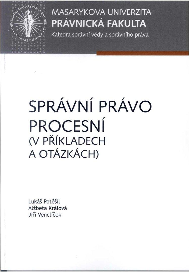 Správní právo procesní (v příkladech a otázkách)