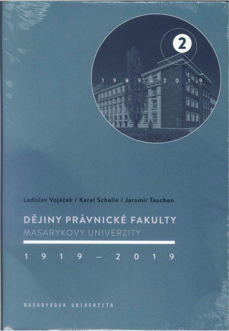 Dějiny Právnické fakulty Masarykovy univerzity 1919–2019 2.díl