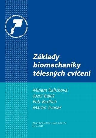 Základy biomechaniky tělesných cvičení