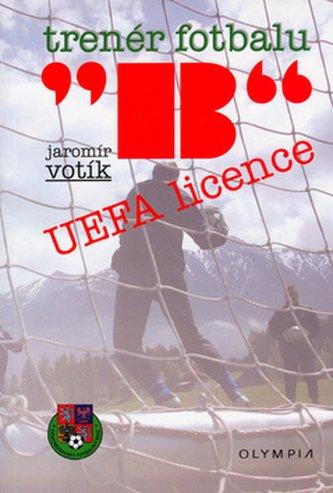 Trenér fotbalu B UEFA licence