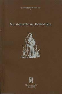 Ve stopách sv. Benedikta