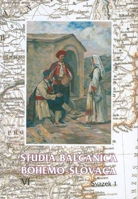 Studia Balcanica Bohemo-Slovaca VI