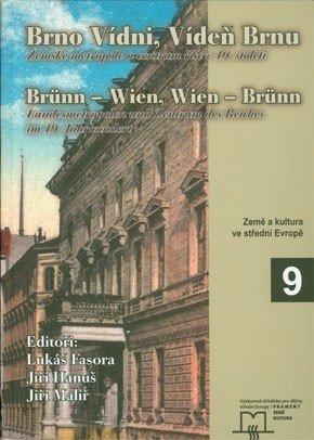 Brno Vídni, Vídeň Brnu