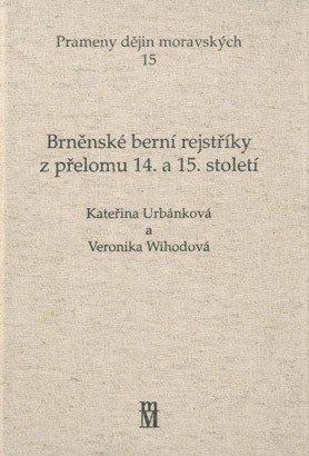 Brněnské berní rejstříky z přelomu 14. a 15. století