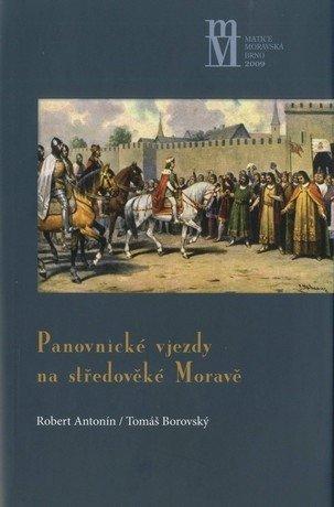 Panovnické vjezdy na středověké Moravě