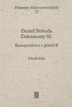 Daniel Sloboda. Dokumenty III.