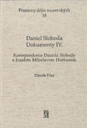 Daniel Sloboda. Dokumenty IV.