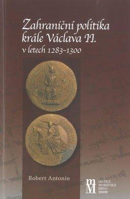 Zahraniční politika krále Václava II. v letech 1283–1300