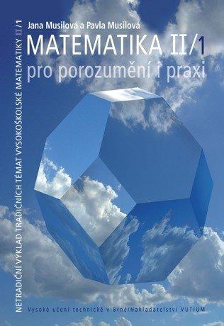 Matematika pro porozumění i praxi II