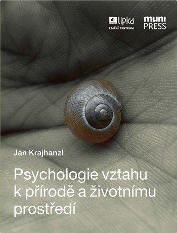 Psychologie vztahu k přírodě a životnímu prostředí