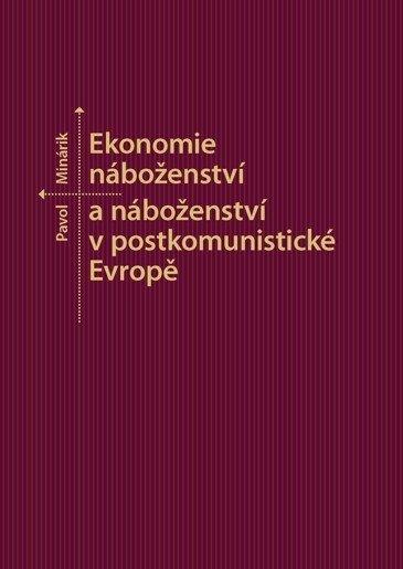 Ekonomie náboženství a náboženství v postkomunistické Evropě