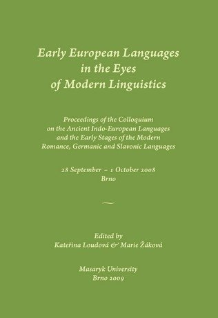 Early European Languages in the Eyes of Modern Linguistics