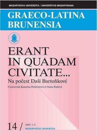 Graeco-Latina Brunensia. Erant in quadam civitate...
