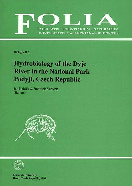 Hydrobiology of the Dyje River in the National Park Podyjí, Czech Republic