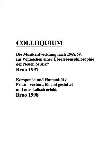 Colloquium: Die Musikentwicklung nach 1968/69. Brno 1997