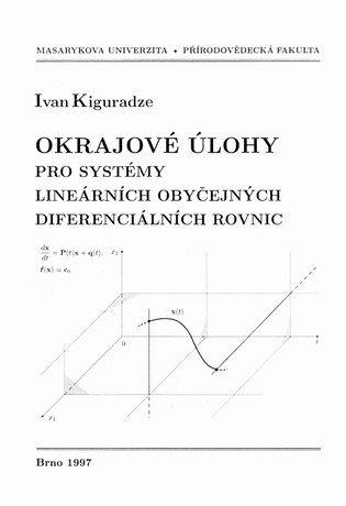 Okrajové úlohy pro systémy lineárních obyčejných diferenciálních rovnic