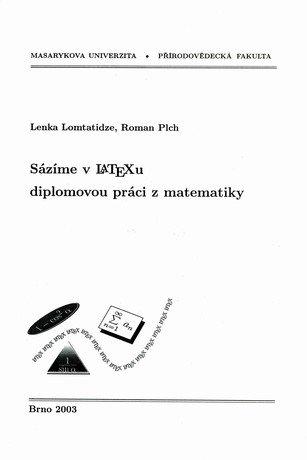 Sázíme v LaTeXu diplomovou práci z matematiky