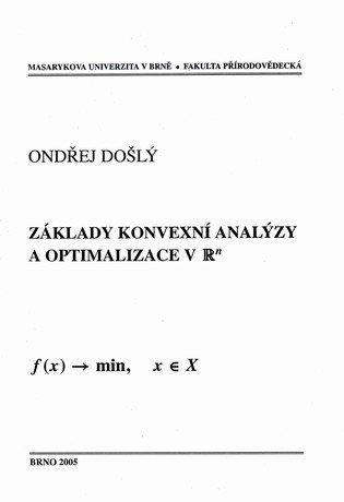 Základy konvexní analýzy a optimalizace v R^n