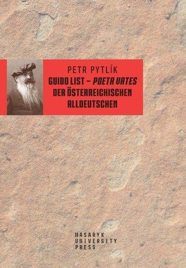 Guido List – poeta vates der österreichischen Alldeutschen
