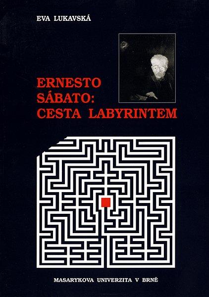 Ernesto Sábato: cesta labyrintem