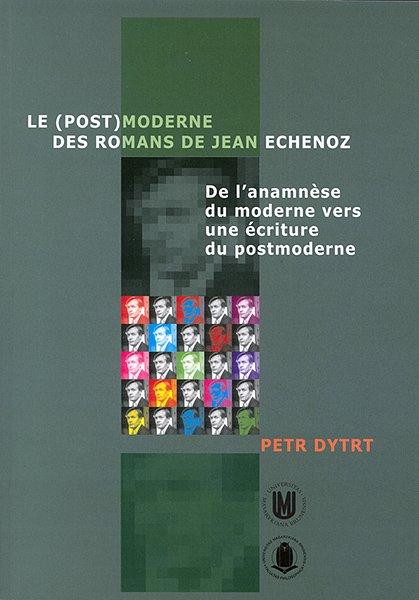 Le (post)moderne des romans de Jean Echenoz