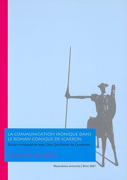 La communication ironique dans le Roman comique de Scarron