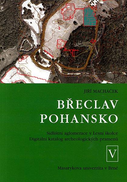 Břeclav - Pohansko V. Sídlištní aglomerace v Lesní školce