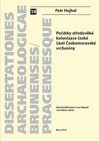 Počátky středověké kolonizace české části Českomoravské vrchoviny