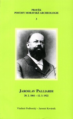 Jaroslav Palliardi (20. 2. 1861 – 12. 3. 1922)