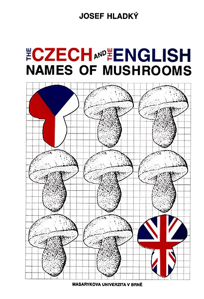 The Czech and the English names of mushrooms