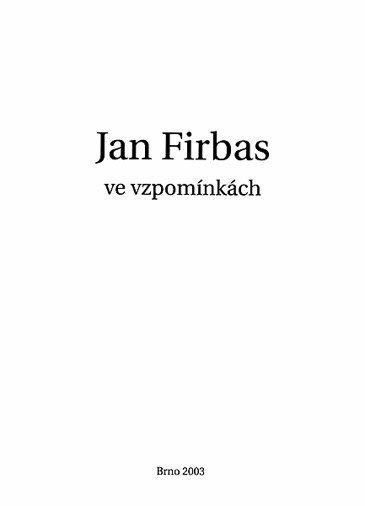 Jan Firbas ve vzpomínkách