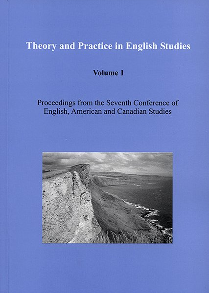 Theory and Practice in English Studies, Volume 1