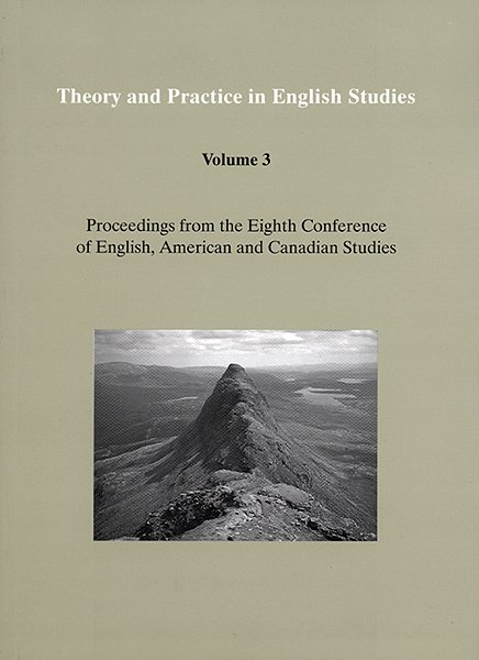 Theory and Practice in English Studies, Volume 3