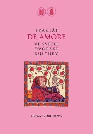Traktát De Amore ve světle dvorské kultury
