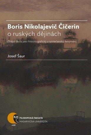 Boris Nikolajevič Čičerin o ruských dějinách - defekt