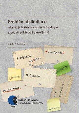 Problém delimitace některých slovotvorných postupů a prostředků ve španělštině